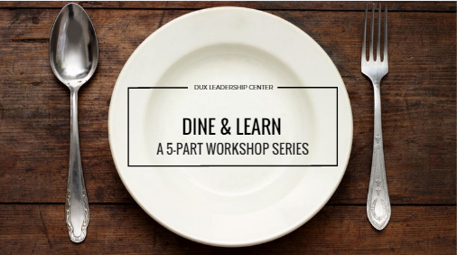 Dine & Learn