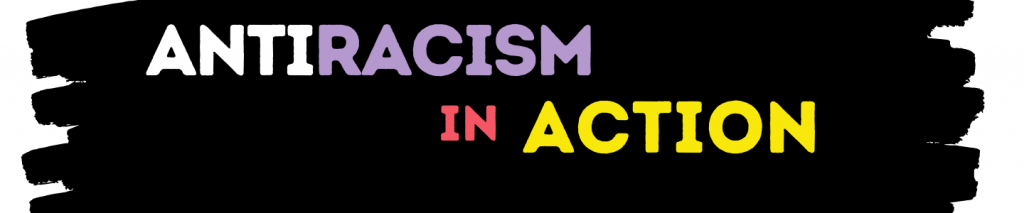 anti-racism in action banner image